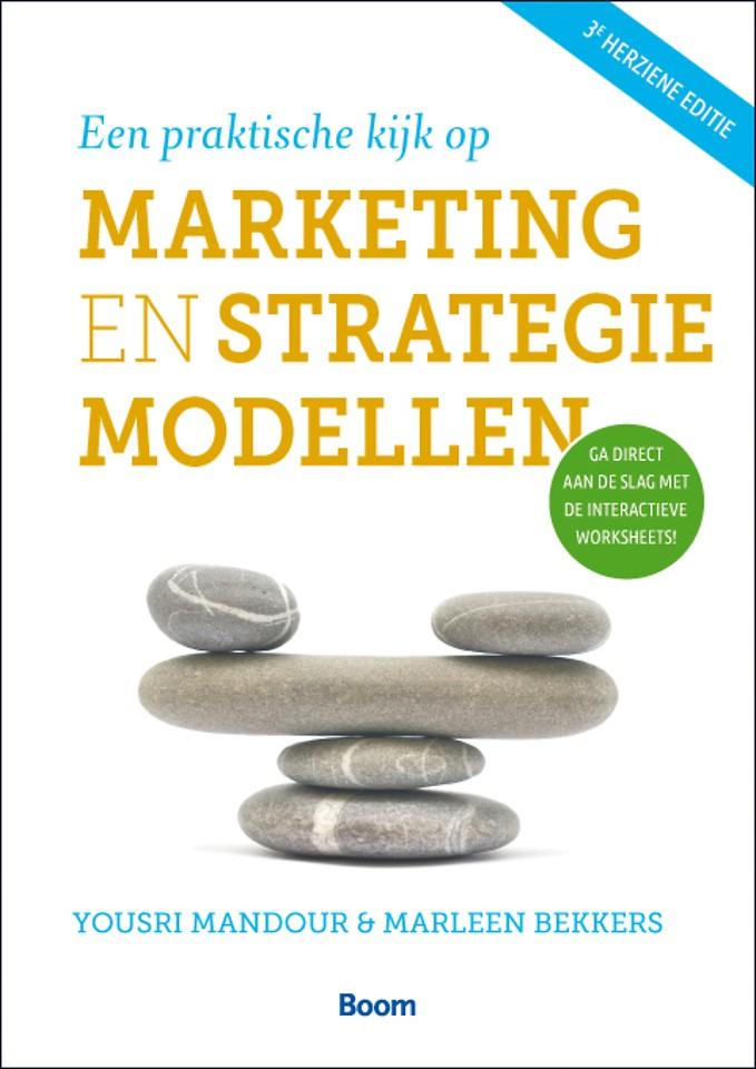 Een praktische kijk op marketing- en strategiemodellen