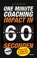 One Minute Coaching