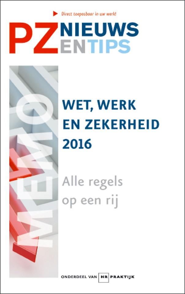 Wet, werk en zekerheid 2016