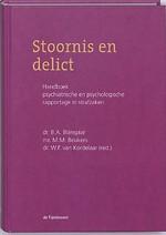 Stoornis en delict; handboek psychiatrische en psychologische rapportage in strafzaken