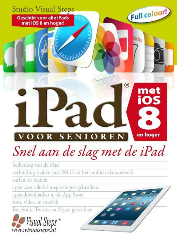 iPad voor senioren met iOS 8 en hoger