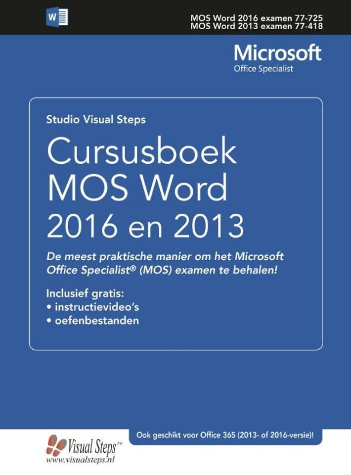 Cursusboek MOS Word 2016 en 2013 Basis