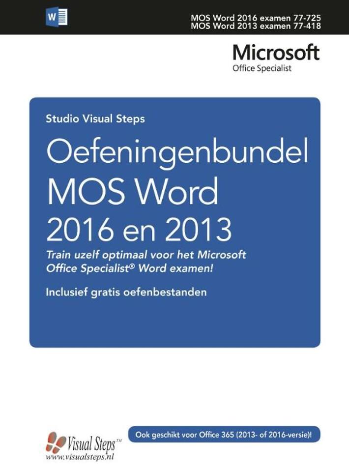 Oefeningenbundel MOS Word 2016 en 2013 Basis