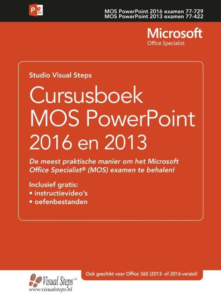 Cursusboek MOS PowerPoint 2016 en 2013
