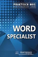 Praktisch MOS Word Specialist
