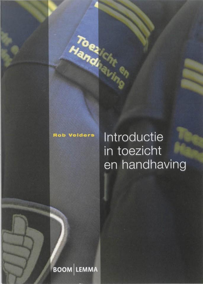 Introductie in toezicht en handhaving