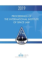 Proceedings of the International Institute of Space Law 2019