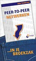Peer-to-peernetwerken...In je broekzak