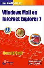 Leer jezelf SNEL... Windows Mail en Internet Explorer 7