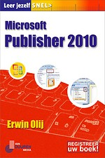 Leer jezelf SNEL...Microsoft Publisher 2010