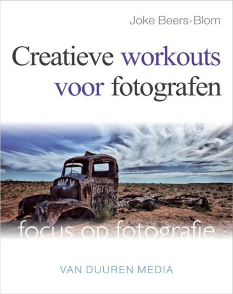 Focus op Fotografie: Creatieve workouts voor fotografen