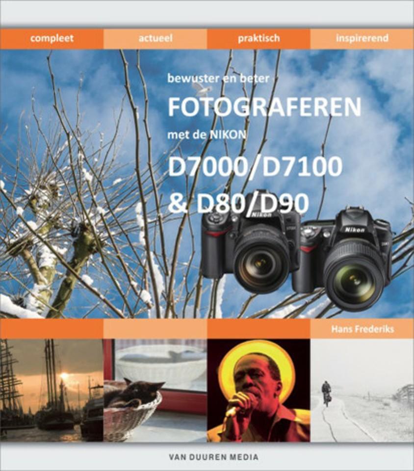 Bewuster en beter fotograferen met de Nikon D7000/D7100 en D80/D90