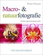 Focus op Fotografie: Macro en Natuur