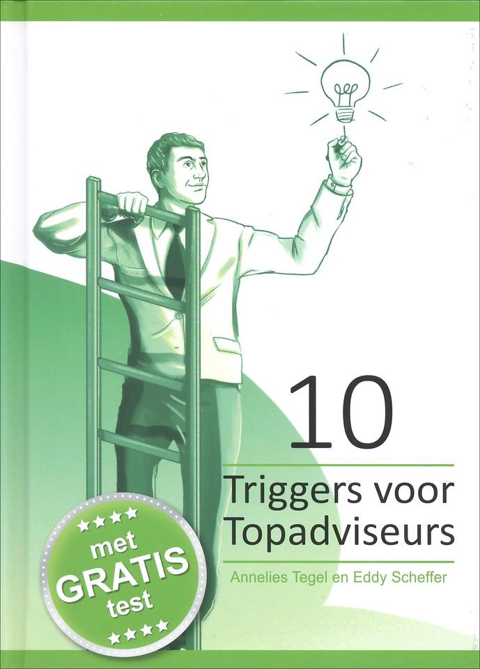 10 Triggers voor Topadviseurs