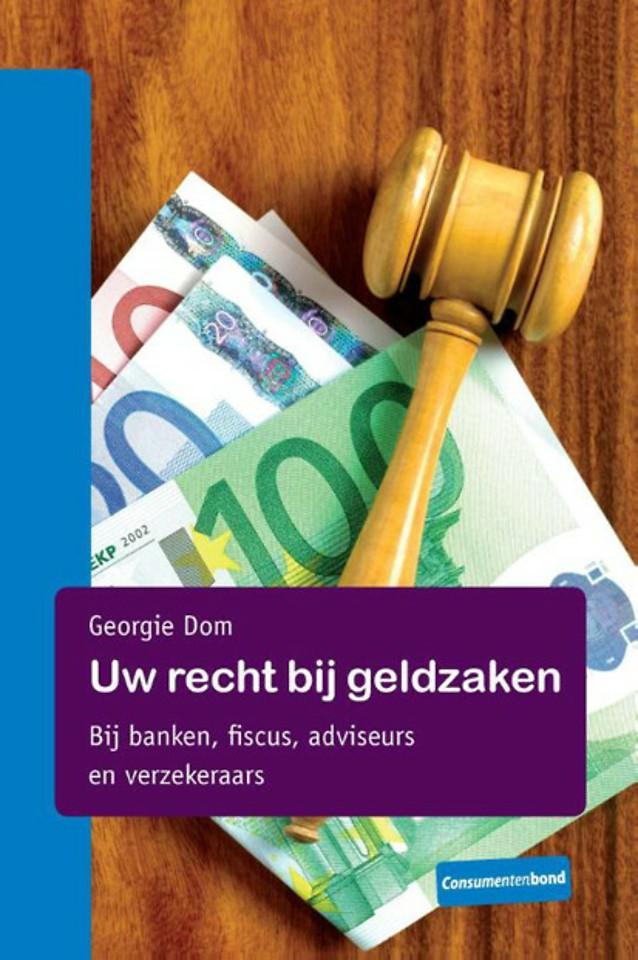 Uw recht bij geldzaken