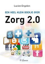Een heel klein boekje over Zorg 2.0