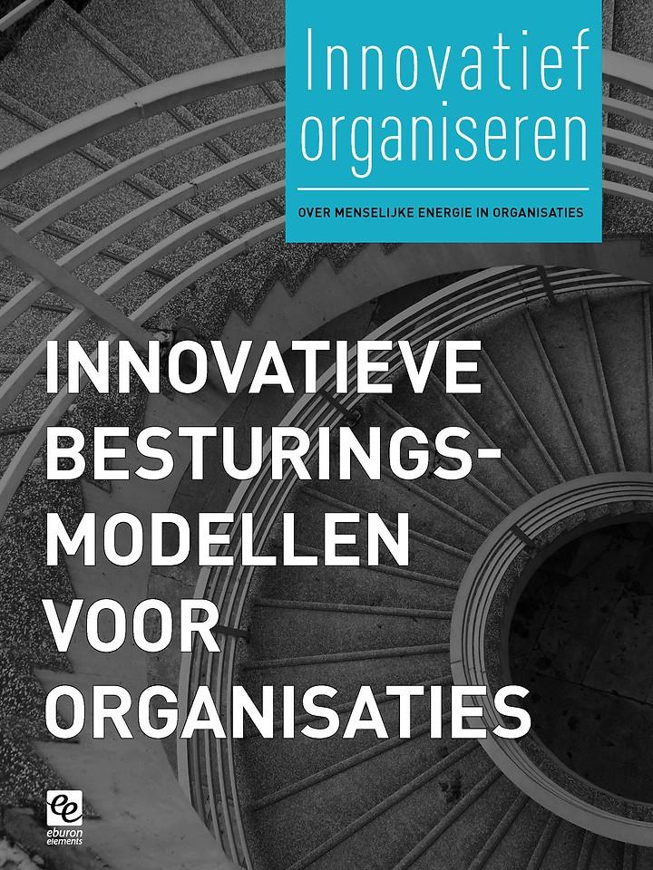 Innovatieve besturingsmodellen voor organisaties