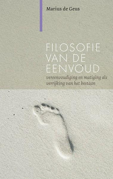 Filosofie Aan De Keukentafel.Filosofie Van De Eenvoud Door Marius De Geus Paperback