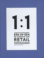 Één op één, de essentie van retail branding en design