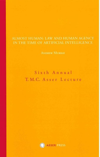 Almost Human - Law and Human Agency in the Time of Artificial Intelligence