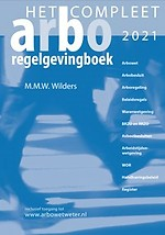 Het compleet Arbo-regelgevingboek 2021