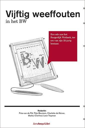 Vijftig weeffouten in het BW