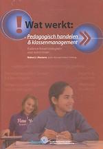 Wat werkt: Pedagogisch handelen & klassenmanagement