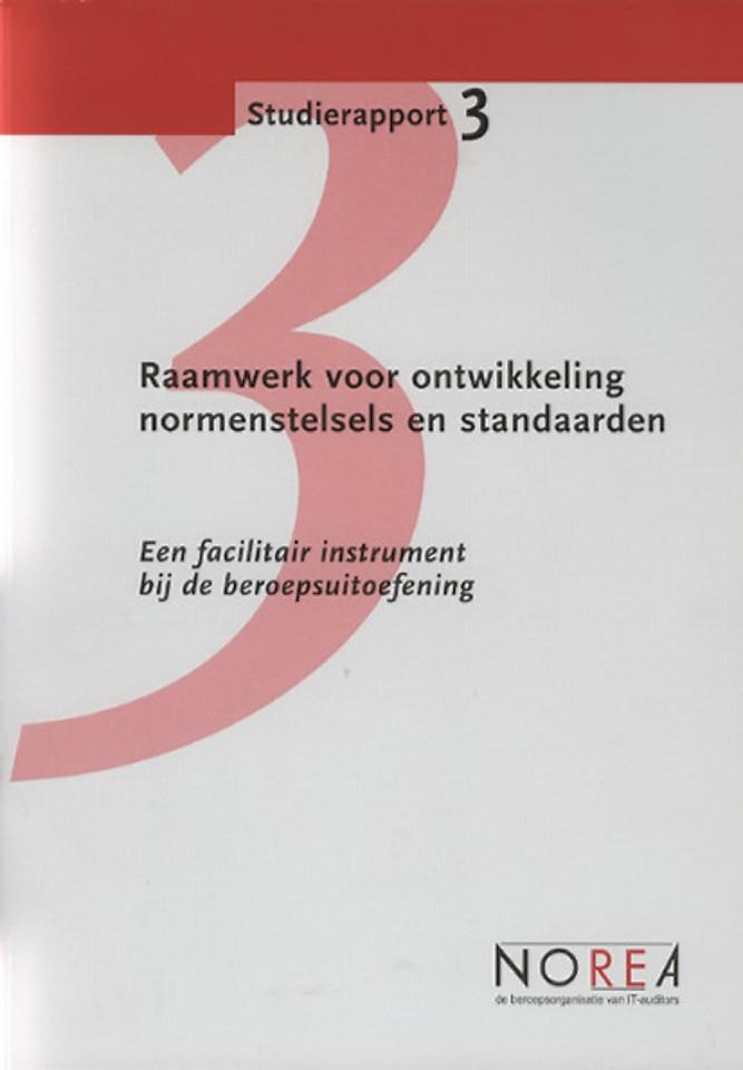Studierapport 3, Raamwerk voor ontwikkeling normenstelsels en standaarden
