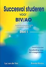 Succesvol studeren voor BIV/AO Deel 1