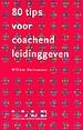 80 tips voor coachend leidinggeven