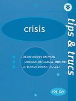 Tips & trucs: Crisis