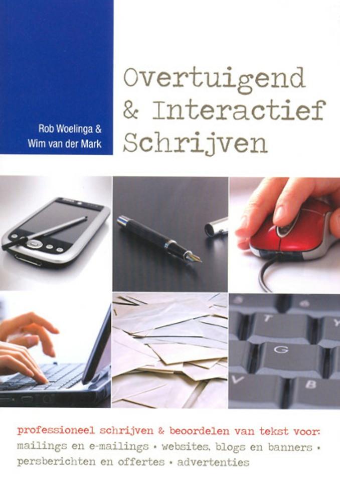 Overtuigend & Interactief Schrijven - 3e herziene en geactualiseerde druk
