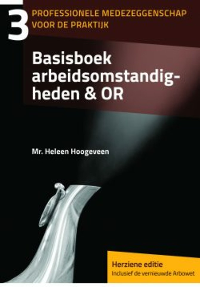 Basisboek arbeidsomstandigheden & OR