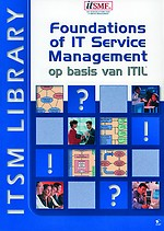 Foundation of IT Service Management op basis van ITIL 5e druk