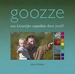 Goozze, een kleurrijke expeditie door jezelf