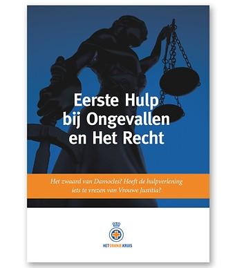 Eerste Hulp bij Ongevallen en Het Recht