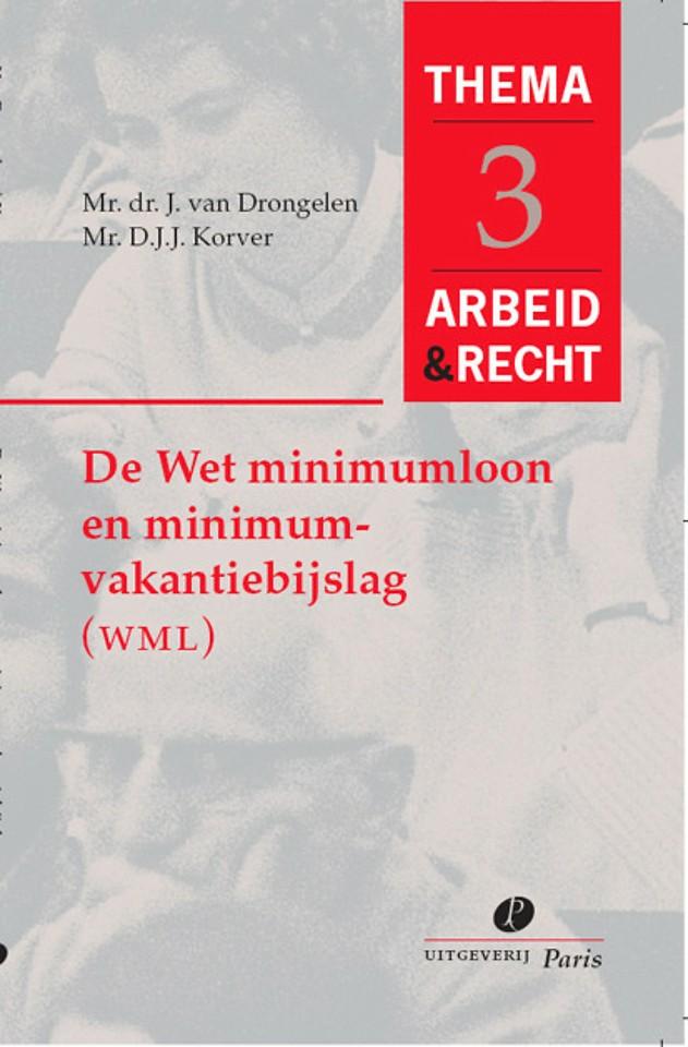 De Wet minimumloon en minimumvakantiebijslag (WML)