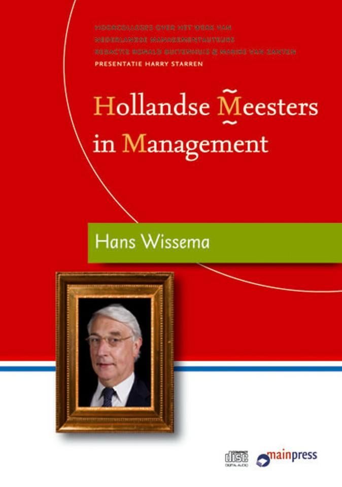 Hollandse Meesters in Management: de ideeën van Hans Wissema over business units strategisch management
