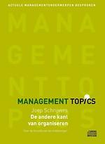 Joep Schrijvers over De andere kant van organiseren (Management Topics)