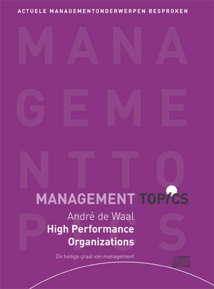 André de Waal over High Performance Organizations (Management Topics)