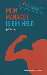 Mijn manager is een held