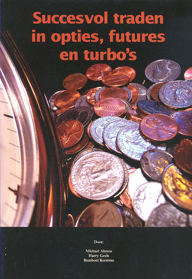 Succesvol traden in opties, futures en turbo's
