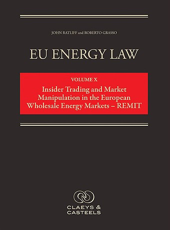 Insider Trading and Market Manipulation in the European Wholesale Energy Markets - REMIT