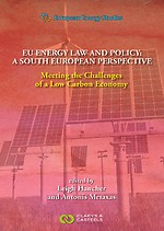 EU Energy Law and Policy: a South European Perspective