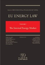 EU Energy Law Volume I - The Internal Energy Market