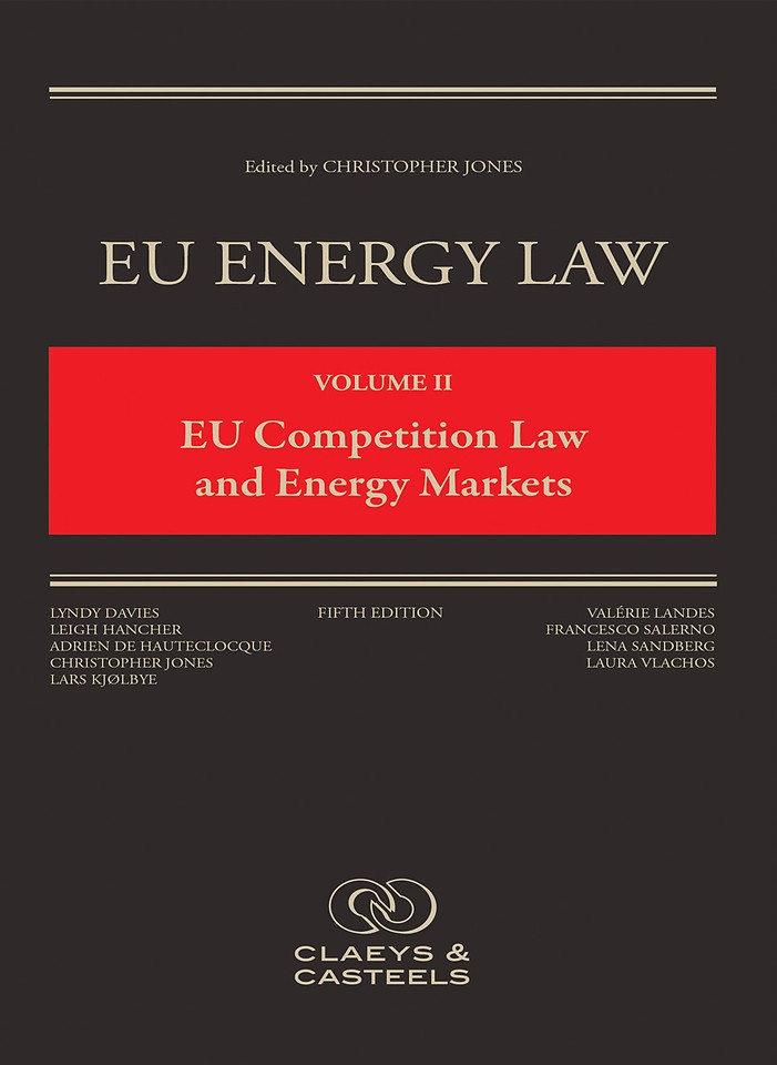EU Competition Law and Energy Markets - Volume II