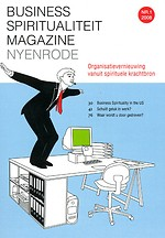 Business Spiritualiteit Magazine 1 - Organisatievernieuwing vanuit spirituele krachtbron