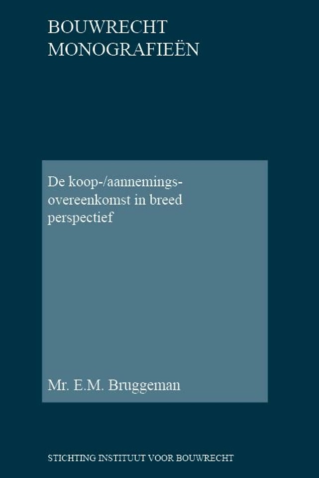 De koop-/aannemingsovereenkomst in breed perspectief