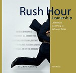 Rush hour leadership