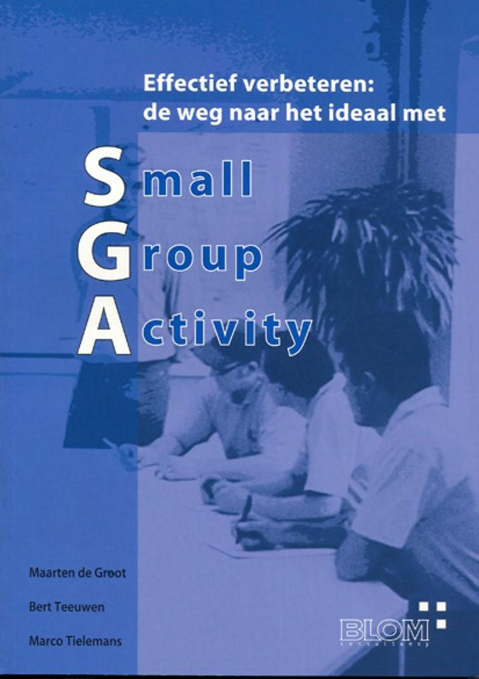 Effectief verbeteren: de weg naar het ideaal met Small Group Activity (SGA)